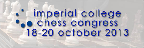 Imperial College Chess Congress - October 2013