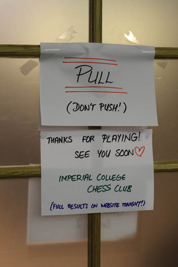 Notice on the door at the Imperial College Chess Congress