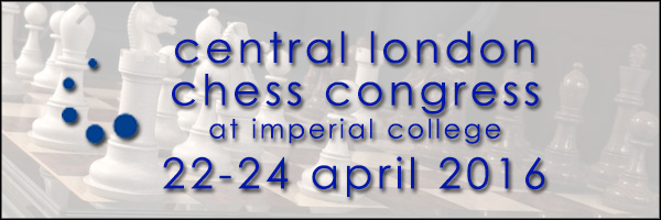 Central London Chess Congress 2016 at Imperial College