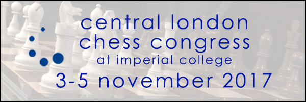 Central London Chess Congress November 2017