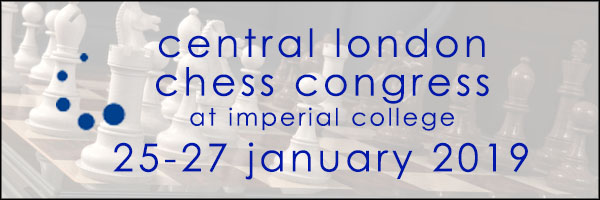 Central London Chess Congress - January 2019